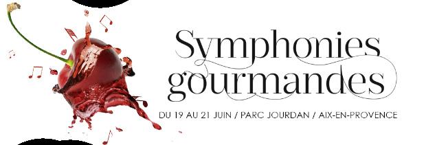 symphonies gourmandes aix en provence 19 21 juin 2015